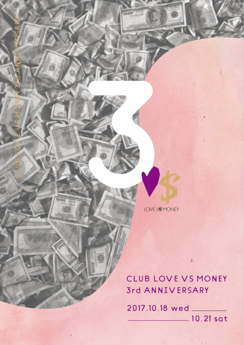 LOVE VS MONEY 3rd ANNIVERSARY